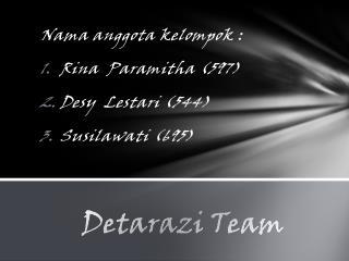 Detarazi  Team