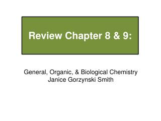 Review  Chapter 8 & 9: