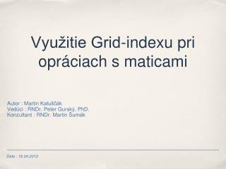 Využitie Grid-indexu pri opráciach s maticami