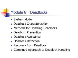 Module 8:  Deadlocks