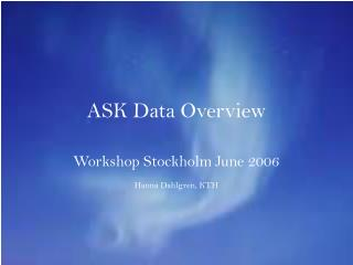 ASK Data Overview