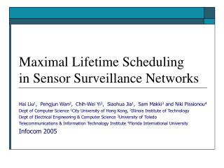 Maximal Lifetime Scheduling  in Sensor Surveillance Networks