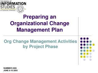 Preparing an Organizational Change Management Plan