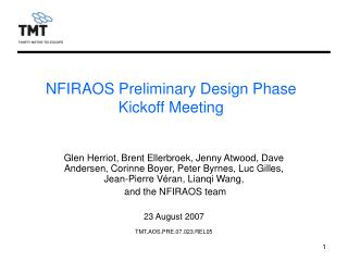 NFIRAOS Preliminary Design Phase Kickoff Meeting