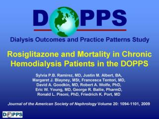 Rosiglitazone and Mortality in Chronic Hemodialysis Patients in the DOPPS