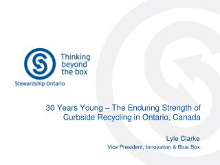 30 Years Young – The Enduring Strength of Curbside Recycling in Ontario, Canada