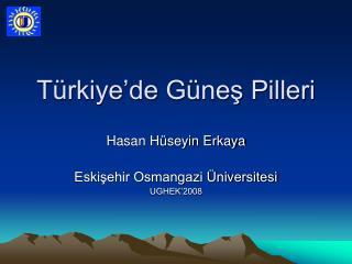 Türkiye'de Güneş Pilleri