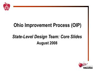 Ohio Improvement Process (OIP)