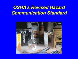 OSHA's Revised Hazard Communication Standard