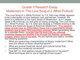 Quarter 3 Research Essay: Modernism in �The Love Song of J. Alfred  Prufrock �