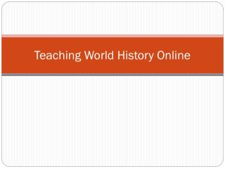Teaching World History Online