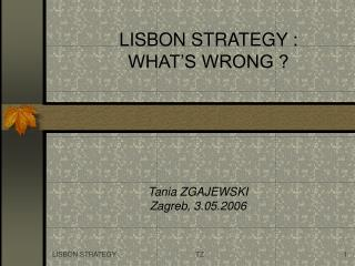 LISBON STRATEGY  :  WHAT'S WRONG ?