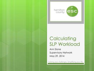 Calculating SLP Workload