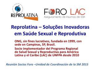 Reprolatina � Solu��es Inovadoras em Sa�de Sexual e Reprodutiva
