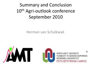 Summary and Conclusion 10 th Agri -outlook conference September 2010
