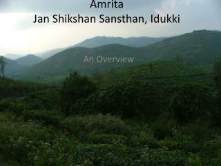 Amrita Jan  Shikshan Sansthan ,  Idukki