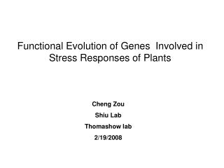 Functional Evolution of Genes  Involved in Stress Responses of Plants