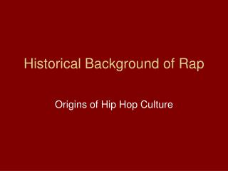 Historical Background of Rap