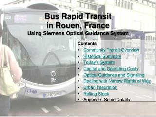 Bus Rapid Transit  in Rouen, France Using Siemens Optical Guidance System