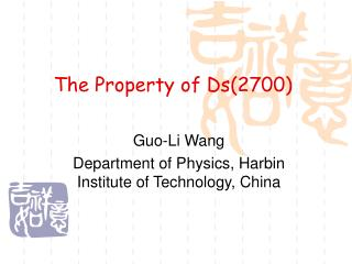The Property of Ds(2700)