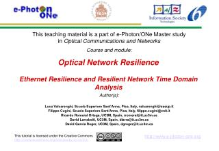 Optical Network Resilience Ethernet Resilience and Resilient Network Time Domain Analysis