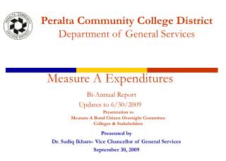 Presentation to  Measure A Bond Citizen Oversight Committee  Colleges & Stakeholders