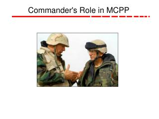 Commander's Role in MCPP