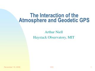 The Interaction of the Atmosphere and Geodetic GPS