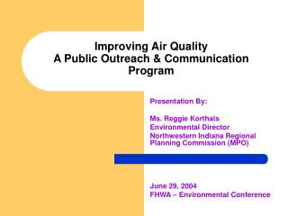 Improving Air Quality A Public Outreach & Communication Program