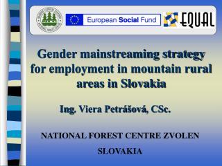 NATIONAL FOREST CENTRE ZVOLEN SLOVAKIA