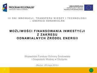 III DNI INNOWACJI, TRANSFERU WIEDZY I TECHNOLOGII – ENERGIA ODNAWIALNA