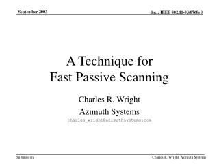 A Technique for Fast Passive Scanning