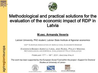 Methodological and practical solutions for the evaluation of the economic impact of RDP in Latvia