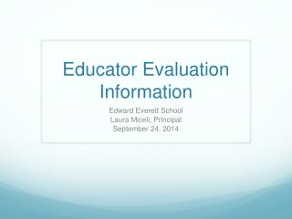 Educator Evaluation Information