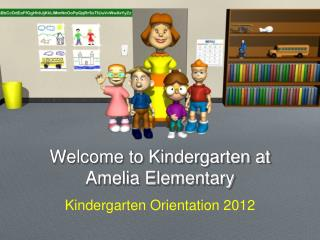 Welcome to Kindergarten at Amelia Elementary