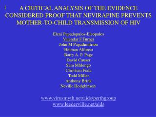A CRITICAL ANALYSIS OF THE EVIDENCE CONSIDERED PROOF THAT NEVIRAPINE PREVENTS