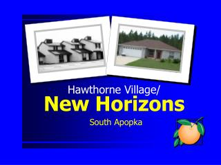 Hawthorne Village/ New Horizons