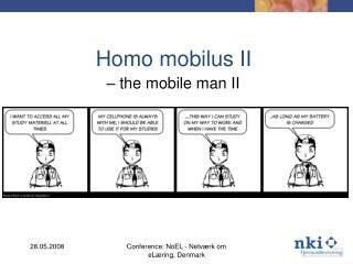 Homo mobilus II