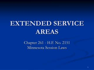 EXTENDED SERVICE AREAS