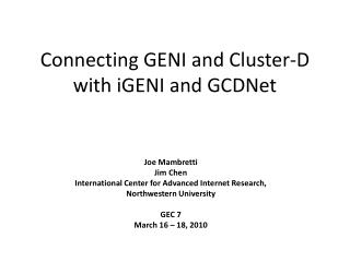 Connecting GENI and Cluster-D with iGENI and GCDNet