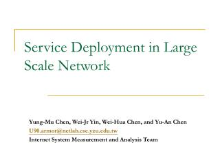 Service Deployment in Large Scale Network