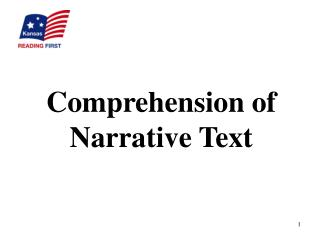 Comprehension of Narrative Text