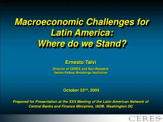 Macroeconomic Challenges for Latin America:  Where do we Stand?