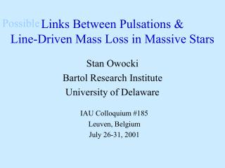 Links Between Pulsations &  Line-Driven Mass Loss in Massive Stars