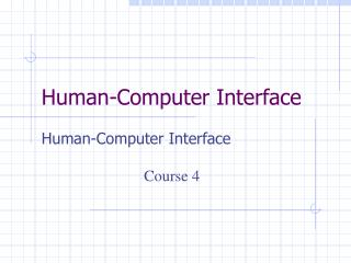 Human-Computer Interface
