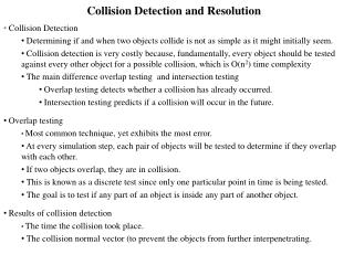Collision Detection and Resolution