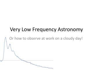 Very Low Frequency Astronomy