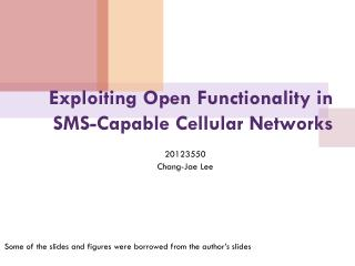 Exploiting Open Functionality in SMS-Capable Cellular Networks