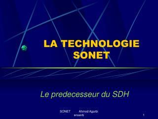 LA TECHNOLOGIE SONET