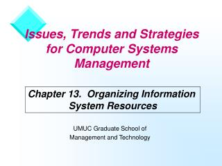 Issues, Trends and Strategies for Computer Systems Management